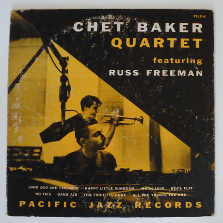 Chet Baker Quartet Featuring Russ Freeman ‎(Pacific Jazz ‎– PJ LP-6)mono