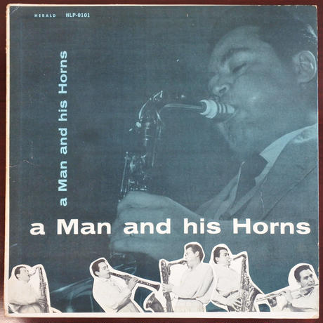 Anthony Ortega  ‎– A Man And His Horns(Herald - HLP0101)mono