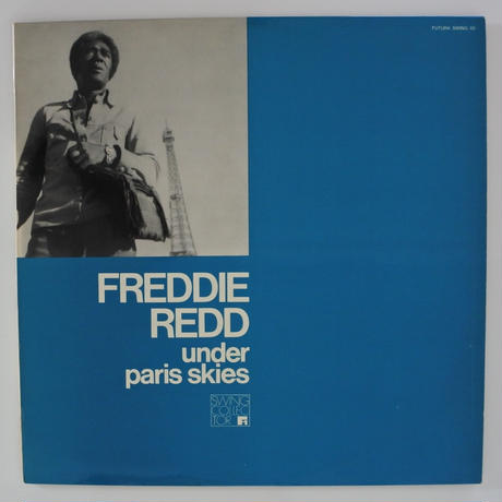 Freddie Redd Trio ‎– Under Paris Skies(Futura Swing 03)stereo