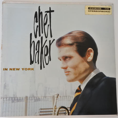 Chet Baker  ‎– In New York( Riverside Records ‎– RLP-1119 )stereo