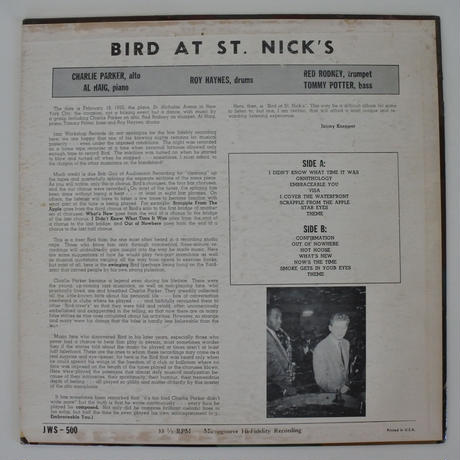 Charlie Parker  ‎– Bird At St. Nick's  ( Jazz Workshop JWS 500) mono
