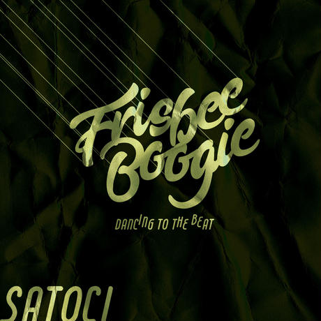 DJ SATOCI (FRISBEE BOOGIE -DANCING TO THE BEAT-)
