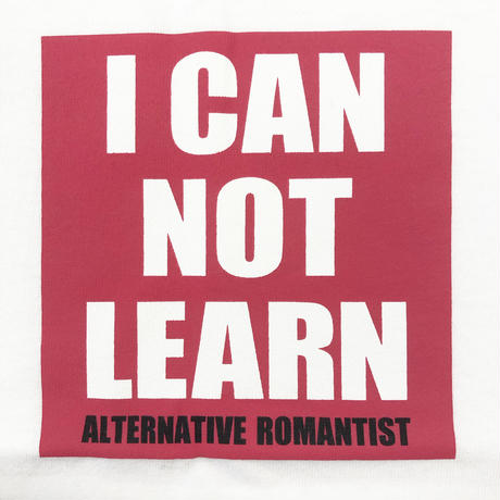 I CAN NOT LEARN  Tシャツ