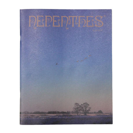 """NEPHENTHES(ネペンテス)""""NEPENTHES IN PRINT #7"""""""