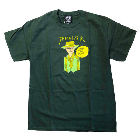 THRASHER  GONZ CASH TEE FOREST    スラッシャー Tシャツ