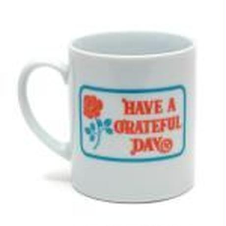 HAVE A GRATEFUL DAY   GRATEFUL DAY MUG CUP / GRATEFUL DAY COLLECTION