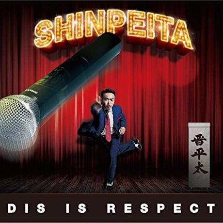"""【残り僅か】晋平太 """"DIS IS RESPECT"""" CD ALBUM (サイン付)"""