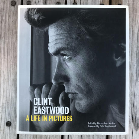 "CLINT EASTWOOD ""A LIFE IN PICTURES"""