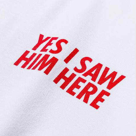 YES I SAW HIM HERE T-SHIRTS(RUTSUBO×ALLRAID)