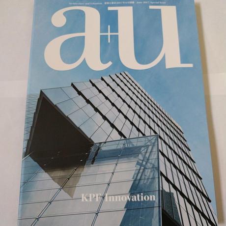 a+u 17年6月号別冊 KPF Innovation