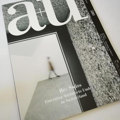 a+u 19年1月号 Re:Swiss スイスの建築家U-45