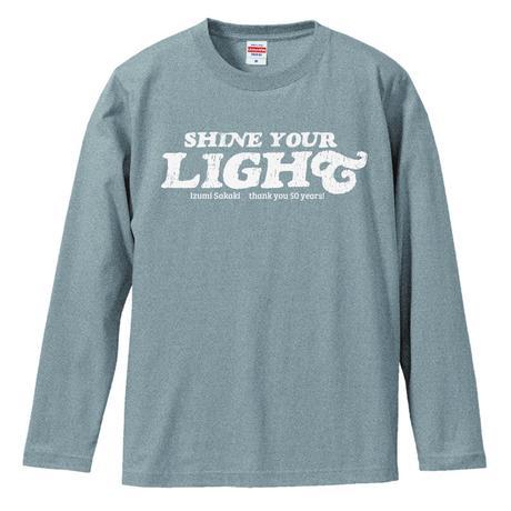SHINE YOUR LIGHT Long Sleeve T-shirts(gray)