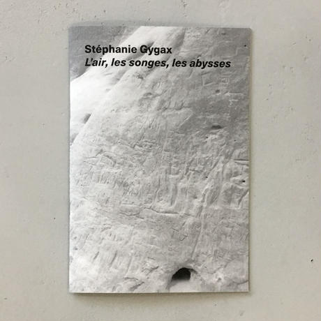 "Stephanie Gygax ""L'air, les songes, les abysses"""