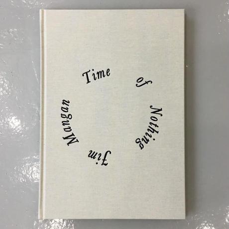 """Jim Mangan """"Time Of Nothing"""""""