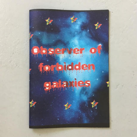 "Ben Kadow ""Observer of Forbidden Galaxies"""