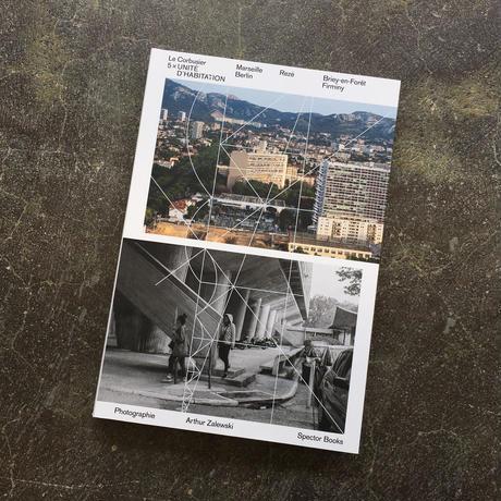 "Arthur Zalewski ""LE CORBUSIER:5 UNITE-Marseille,Nantes,Berlin,Briey,Firminy"""