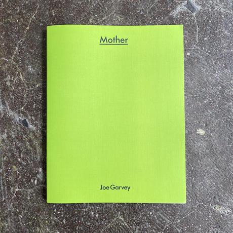 "Joe Garvey ""Mother"""