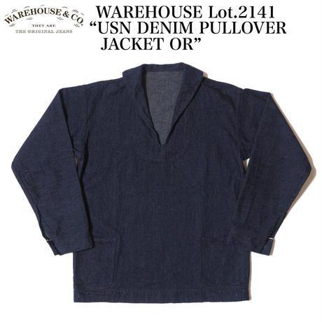 """WAREHOUSE Lot.2141 """"USN DENIM PULLOVER JACKET OR"""""""