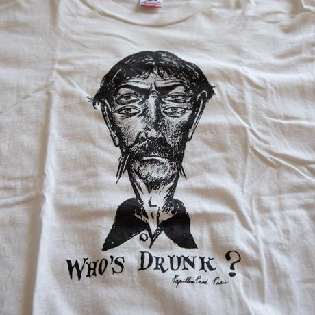 """80's """"WHO'S DRUNK?"""" Art T-Shirt"""