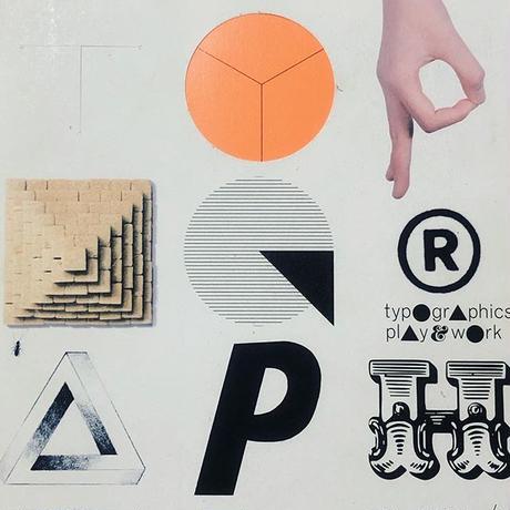 typographics play & work 2D・3D タイポグラフィの現在進行形