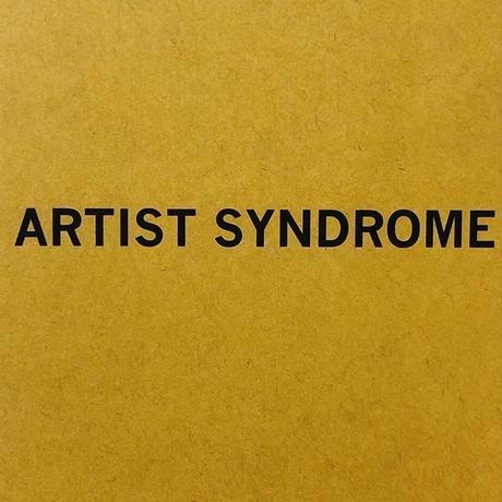 アーティスト症候群 アートと職人、クリエイターと芸能人