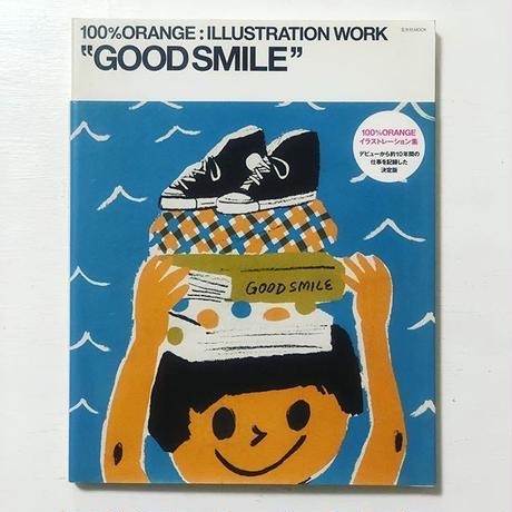 "100%ORANGE:ILLUSTRATION WORK ""GOOD SMILE"""