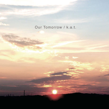 Our Tomorrow/k.a.t.(SRMS-002)