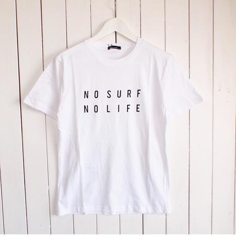 """""""NO SURF NO LIFE"""" Tシャツ / WHITE"""