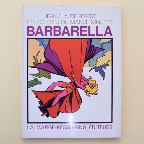 BARBARELLA Les Colères du mange-minutes