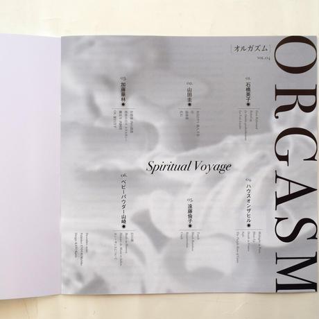 ORGASM Vol.4 Spiritual Voyage