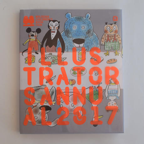 BOLOGNA CHILDREN BOOK FAIR ILLUSTRATOR ANNUAL 2017