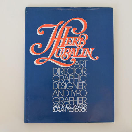 HERB LUBALIN ART DIRECTOR, GRAPHIC DESIGNER AND TYPOGRAPHER.