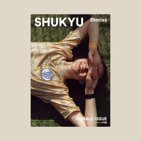 SHUKYU Stories FEMALE ISSUE