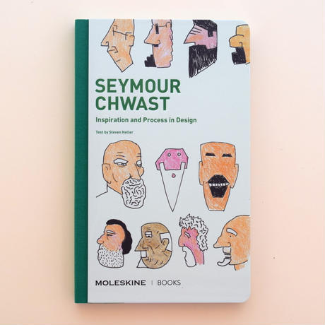 SEYMOUR CHWAST Inspiration and Process in Design