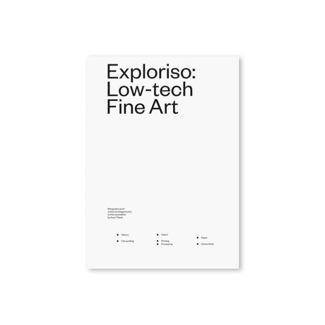 Exploriso:Low-tech Fine Art