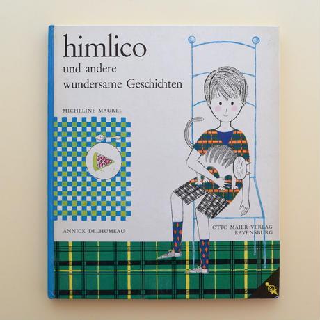 himlico und andere wundersame Geschichten