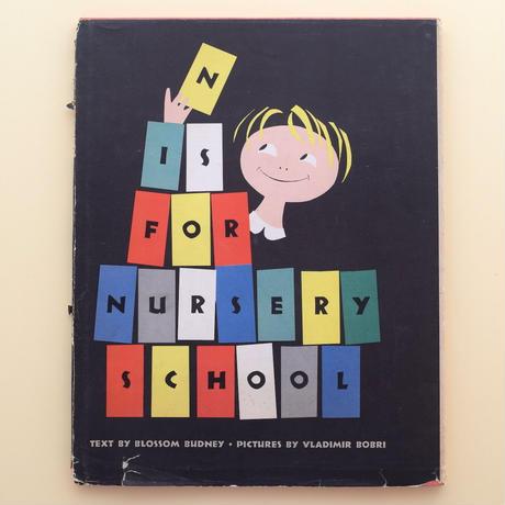 N IS FOR NURSERY SCHOOL