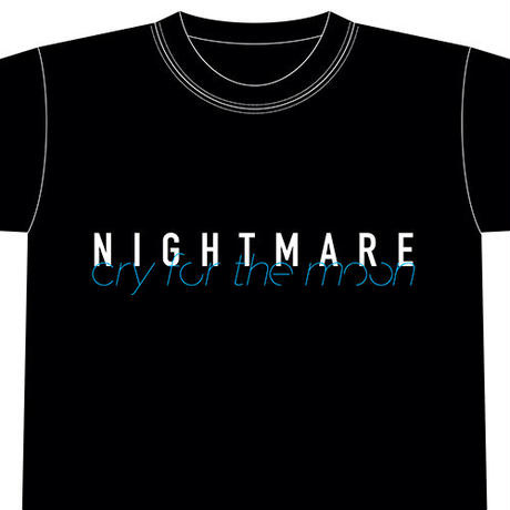 NIGHTMARE TOUR 2021 cry for the moon Tシャツ