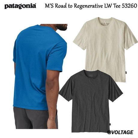 パタゴニア patagonia M'S Road to Regenerative LW Tee 53260 メンズ・ロード・トゥ・リジェネラティブ・ライトウェイト・ティー