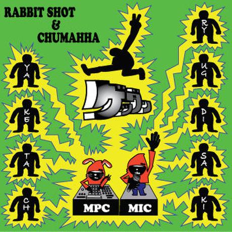 RABBIT SHOT & CHUMAHHA  『ゲッダン』