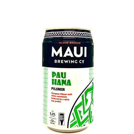 MAUI   /   PAU HANA   パウ ハナ