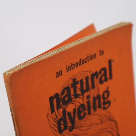【古本】B2_292 natural dyeing /robert &christine thresh