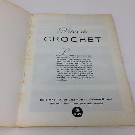 【古本】B226   Plaisir CROCHET かぎ針編みの楽しさ / de TH. de DILLMON レース
