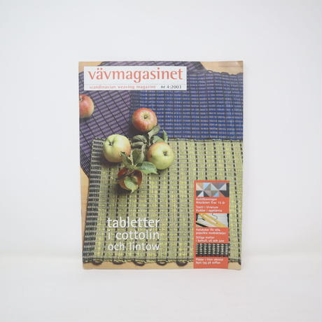 【古本】B2_282 Vav Magasinet VÄVMAGASINET NR4  2003 日本語訳小冊子付