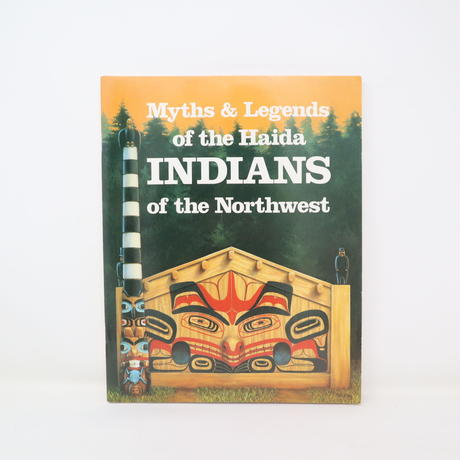 【古本】B2_303 Myths & legends of the Haida Indians of the Northwest /Martine J Reid