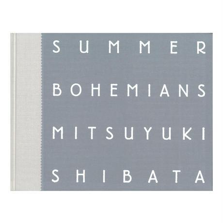芝田満之写真集『Summer Bohemians』