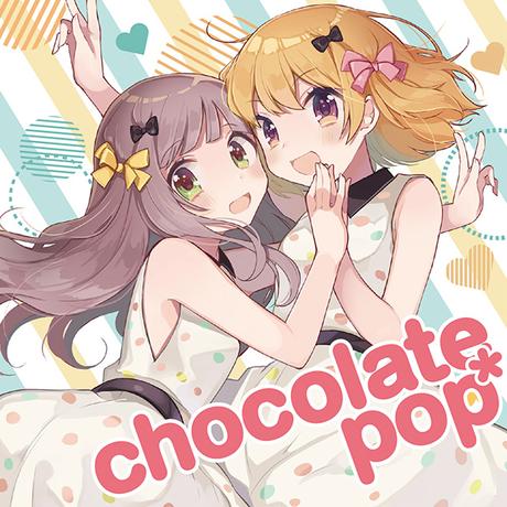chocolat pop*/ゆいこんぬ&あやぽんず*