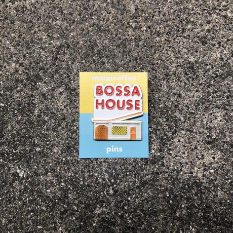 BOSSA HOUSE pins