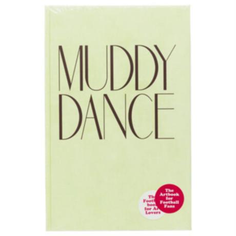 Muddy Dance by Erik Kessels