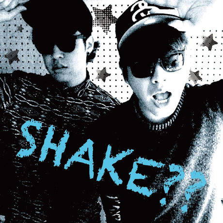 企画ミニアルバム「SHAKE??」